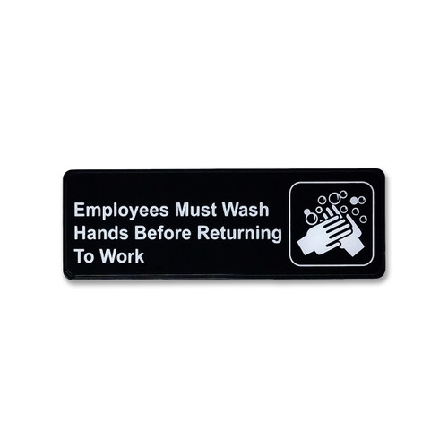 "3"" H x 9"" W Employees Must Wash Hands Before Returning To Work - Black"