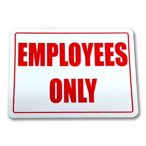 "Employees Only 5.5"" H x 7"" W Sign, Retail Business Store Sign"