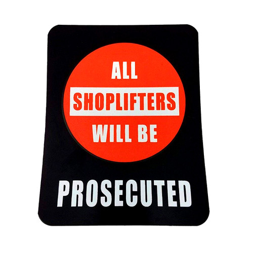 All Shoplifters Will Be Prosecuted Business Policy Sign