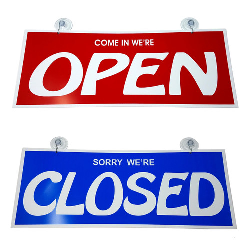 Come In We're Open & Sorry We're Closed Business Sign