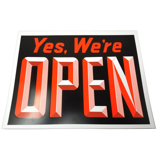 Yes We're Open & Closed Window Sign
