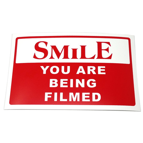 Smile You Are Being Filmed Business Sign