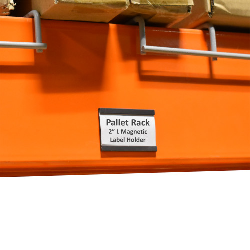 Magnetic Label Holder for Pallet Racks & Wide Span Shelves