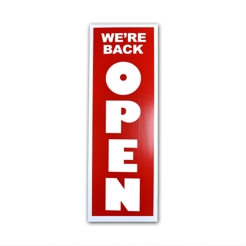 "Extra Large ""We're Back Open"" Sign, 12"" W x 36"" H"