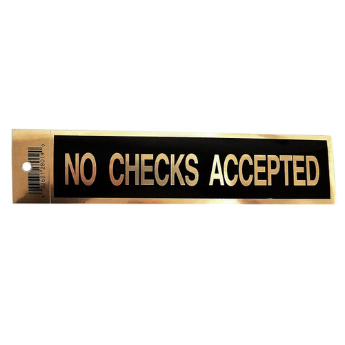 "2"" X 9"" Black Self Adhesive ""NO CHECKS ACCEPTED"" Sign"