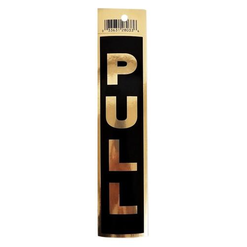 "2"" X 9"" Black Self Adhesive ""PULL"" Door Sign"