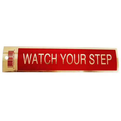 "2"" X 9"" Red Self Adhesive ""WATCH YOUR STEP"" Sign"