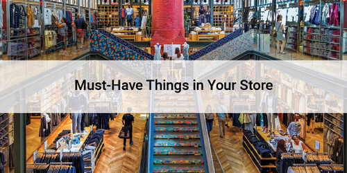 Must-Have Things in Your Store