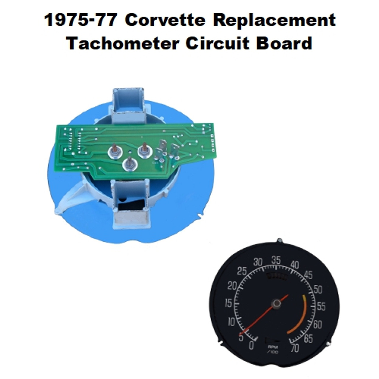 1975-77 Corvette Tachometer Circuit Board - rear