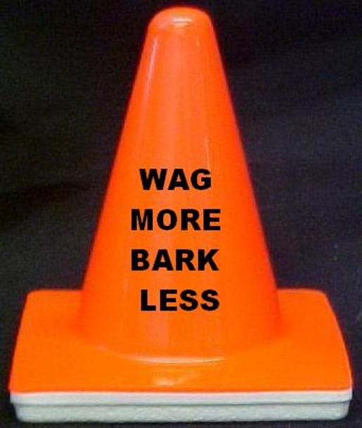 "Novelty 4"" Blaze Cone #696  Wag More Bark Less"
