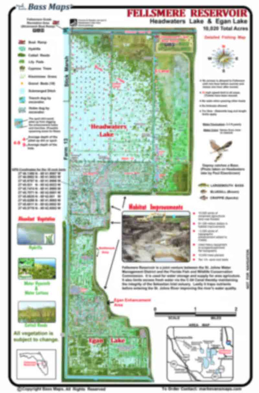 The large Fellsmere Reservoir (Headwaters) map shows the Angler the big picture of what's here.  Best Bass fishing areas are marked  in a waterproof format. Map provided in a folded format for the boat or rolled up for  the wall.