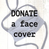 DONATE a Face Cover