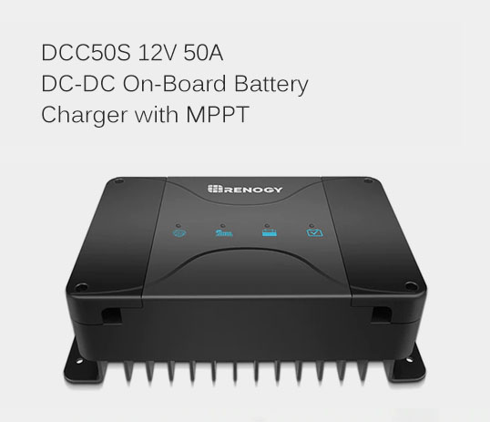 DCC50S 12V 50A DC-DC On-Board Battery Charger with MPPT