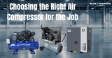 Choosing the Best Air Compressor for the Job