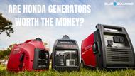 Are Honda Generators Worth the Money?