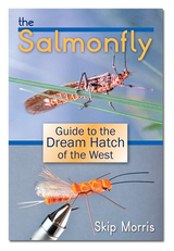 The Salmonfly: Gde To Dream Hatch of West