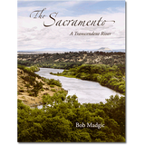 The Sacramento - A Transcendent River