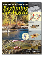 Survival Guide Beginning Fly Anglers