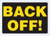 B&F Diamond Plate Sign - Back Off!