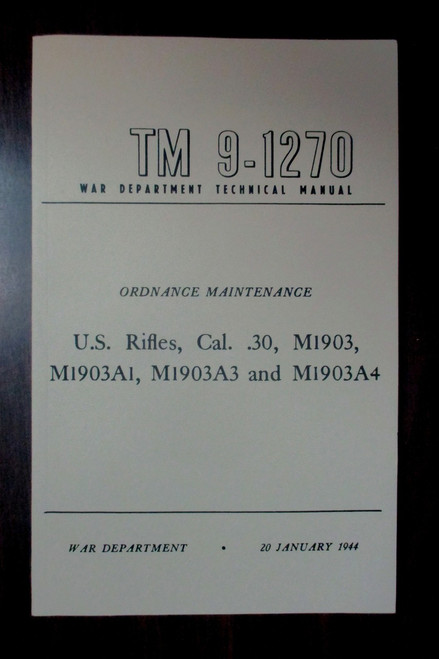 U.S Rifle Cal. .30, M1903, M1903A1 Field Manual. WW2 Dated Manual.