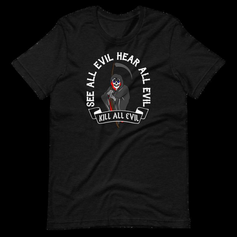 Kill All Evil Short Sleeve Tee