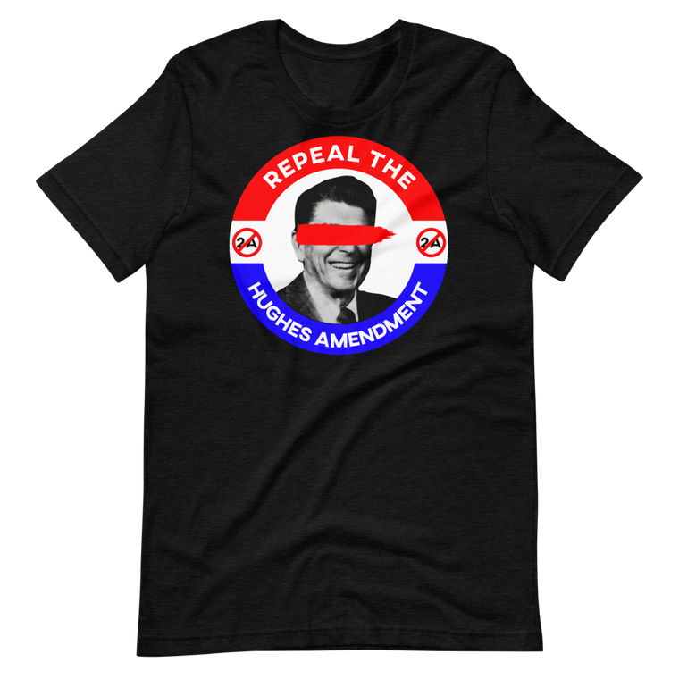 Repeal the Hughes Amendment Short Sleeve Tee