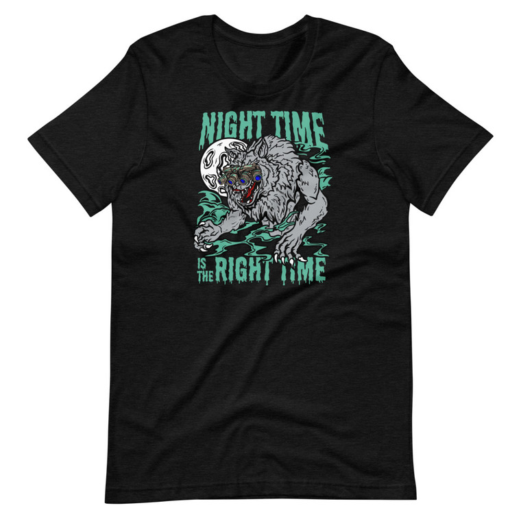 Night Time Is The Right Time Short Sleeve Tee