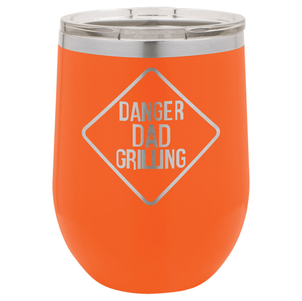 DANGER DAD GRILLING 12 Oz Stemless Wine Glass with Lid