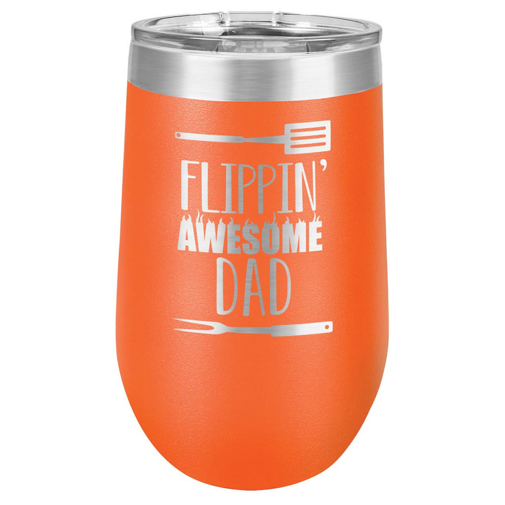 FLIPPIN DAD 16 oz Stemless Wine Glass with Lid
