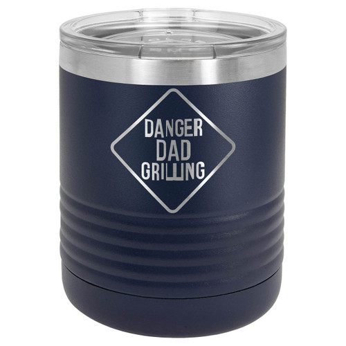 DANGER DAD GRILLING 10 oz Lowball Tumbler with Lid