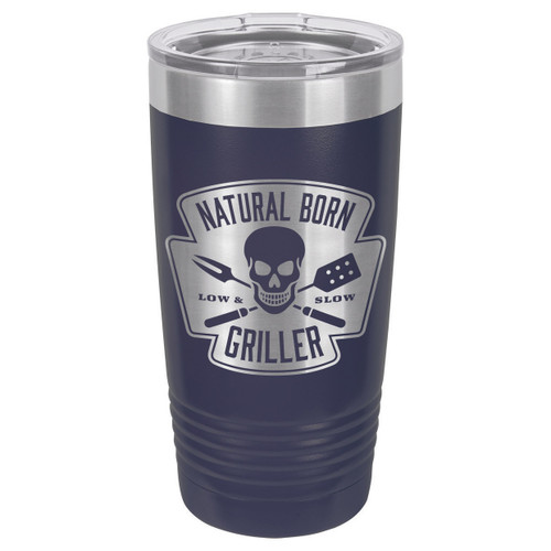 NATURAL BORN GRILLER 20 oz Drink Tumbler With Straw