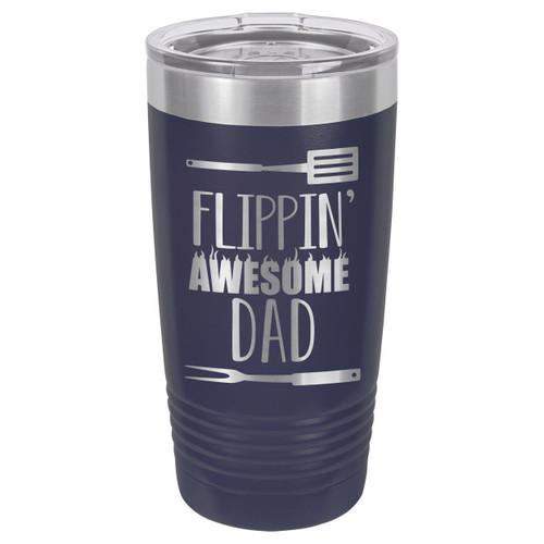 FLIPPIN DAD 20 oz Drink Tumbler With Straw