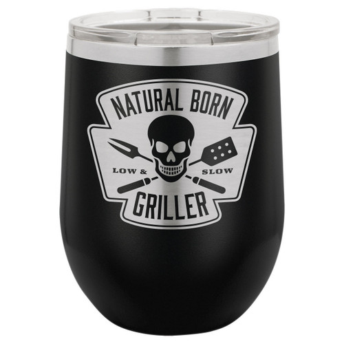 Natural Born Griller 12 Oz Stemless Wine Glass with Lid
