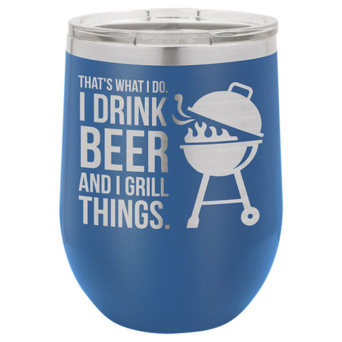 Drink Beer Grill Things 12 Oz Stemless Wine Glass with Lid