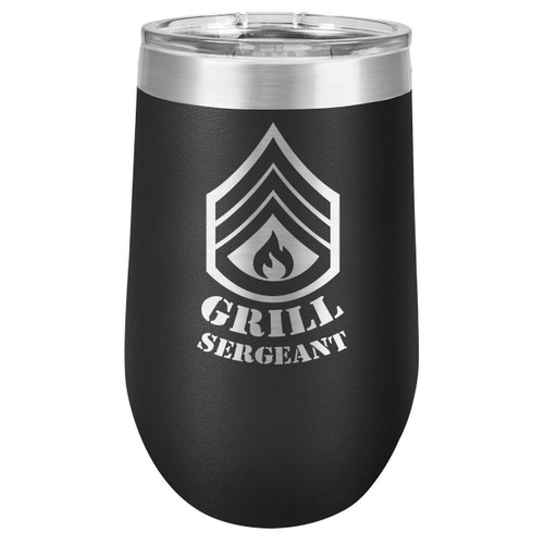 GRILL SERGEANT 16 oz Stemless Wine Glass with Lid
