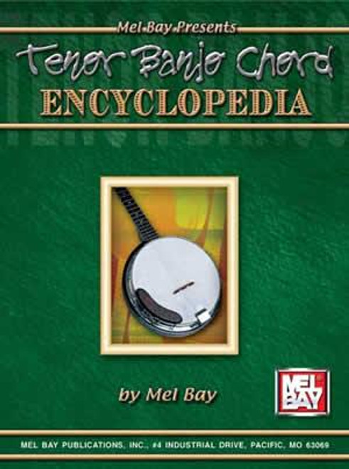 Mel Bay: Tenor Banjo Chord Encyclopedia