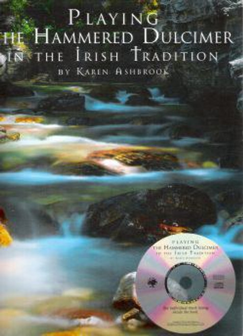 Playing the Hammer Dulcimer in the Irish Tradition