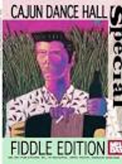 Cajun Dance Hall Fiddle Edition