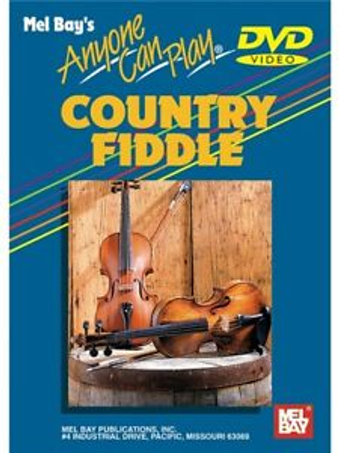 Anyone Can Learn to Play Country Fiddle