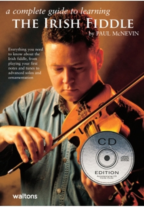 A Complete Guide to Learning Irish Fiddle CD Edition