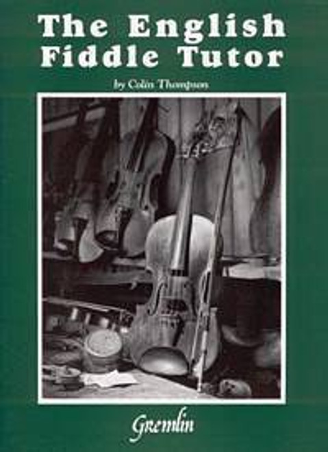 The English Fiddle Tutor with CD