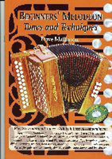 Beginners' Melodeon Tunes and Techniques Book
