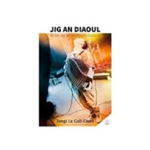 Jig An Diaoul CD Ed