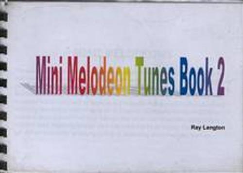 Mini Melodeon Book 2, Ray Langton
