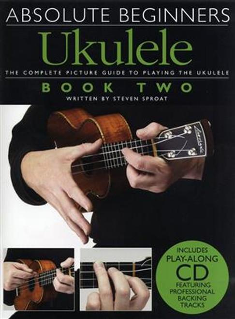 Absolute Beginners Ukulele Bk 2 CD Edition
