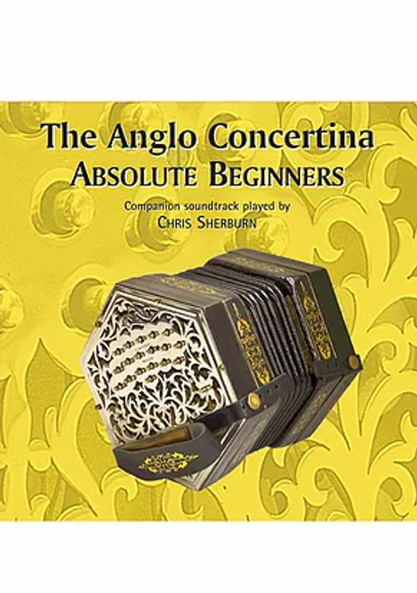 Anglo Concertina Absolute Beginners CD