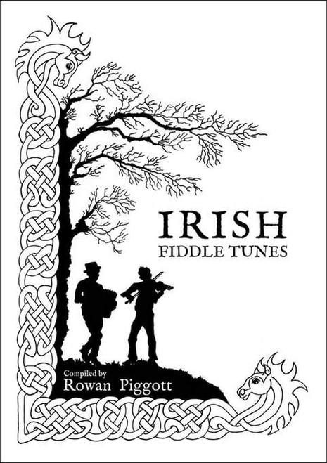 Irish Fiddle Tunes  Rowan Piggott