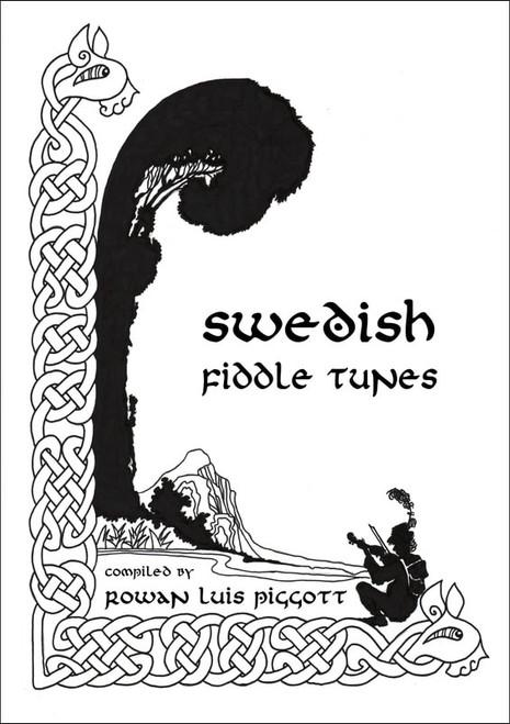 Swedish Fiddle Tunes  Rowan Piggott