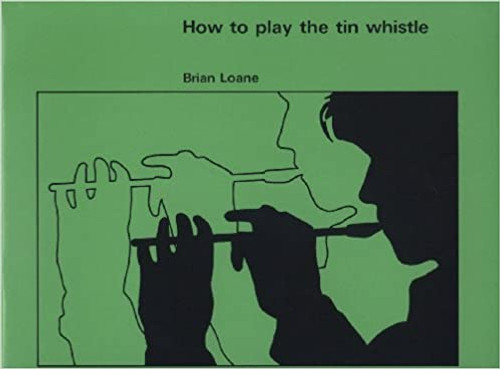 How to Play Tin Whistle Book