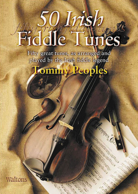 50 Irish Fiddle Tunes, Tommy Peoples